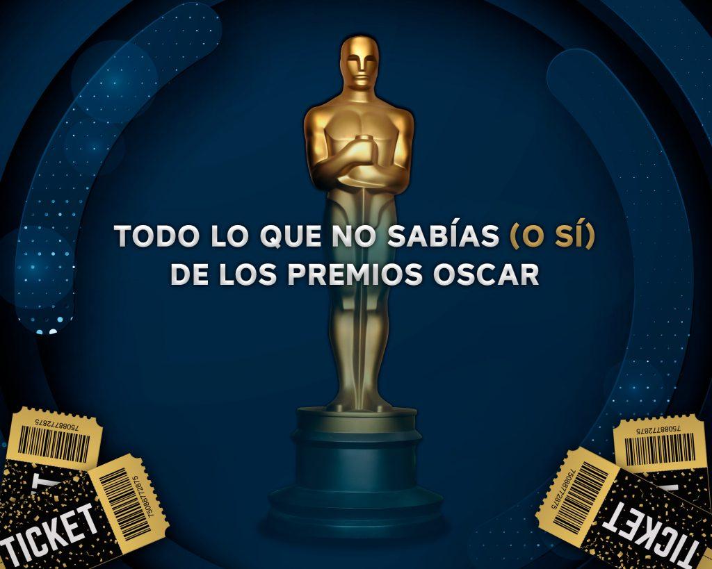 Todo lo que no sabías (o sí) de los premios Oscar